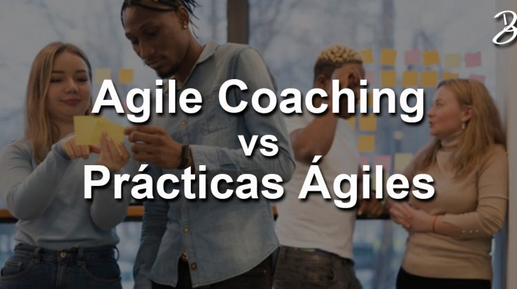 Practicas-ágiles-vs-Agile-coaching